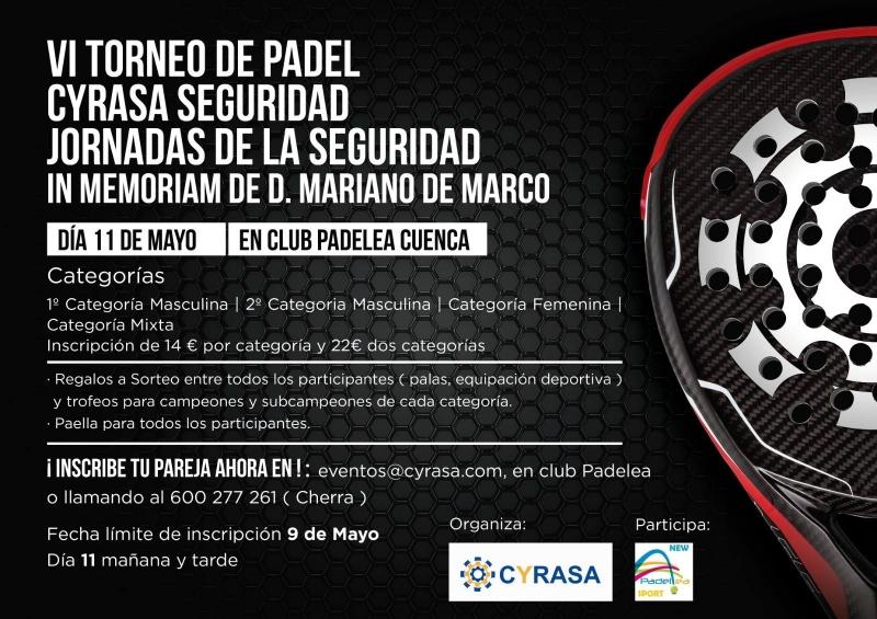 Cyrasa Seguridad celebra su VI Torneo de Padel en memoria de D. Mariano de Marco